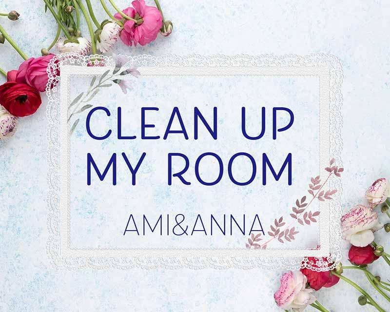 花とレースとclean up my roomのテキスト
