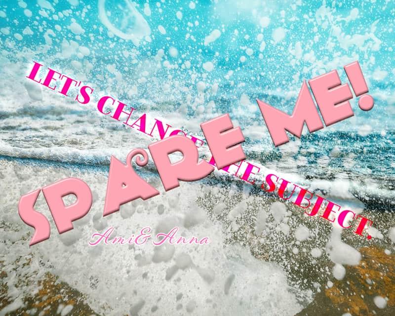 波のクラッシュの背景にspare me!と書いたピンクのテキストエフェクト